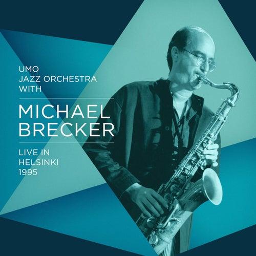 Live in Helsinki 1995 by Michael Brecker