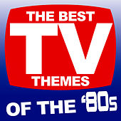 The Best TV Themes Of The '80s de Various Artists