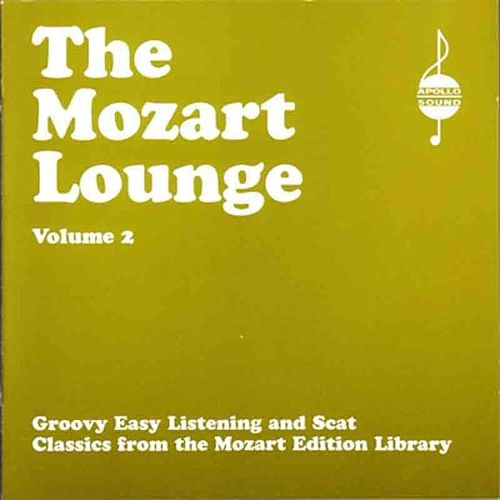 The Mozart Lounge Vol 2 by Various Artists