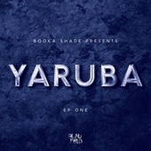 Yaruba: EP One de Booka Shade