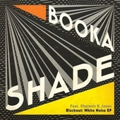 Blackout: White Noise - EP de Booka Shade