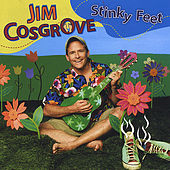 Stinky Feet by Jim Cosgrove