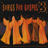 Songs for Gospel, Vol. 3 de Various Artists