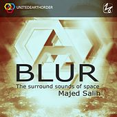 Blur by Majed Salih