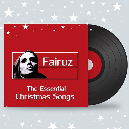 The Essential Christmas Songs (Live) by Fairuz