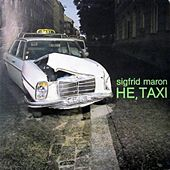 He,Taxi von Sigi Maron