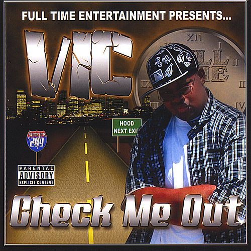 Check Me Out by V.I.C.
