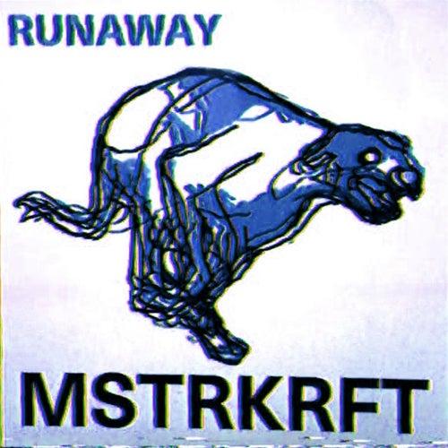 Runaway (Remixes Vol. II) by MSTRKRFT