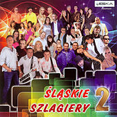 Śląskie Szlagiery 2 by Various Artists