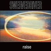 Raise - US Extended Version by Swervedriver