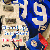 Stand Up and Surf by The 99ers