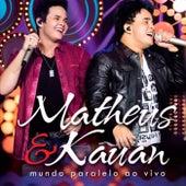 Mundo Paralelo (Ao Vivo) de Matheus & Kauan