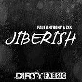 Jiberish by Paul Anthony