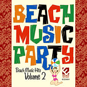 Beach Music Party, Vol. 2 by Various Artists