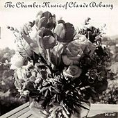 DEBUSSY, C.: Chamber Music von Various Artists