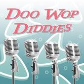 Doo Wop Diddies… von Various Artists