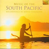 Music of the South Pacific by David Fanshawe