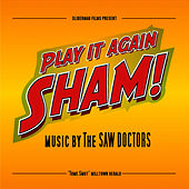 Play It Again Sham by The Saw Doctors