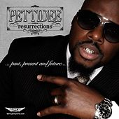 Resurrections - Past, Present and Future de Pettidee