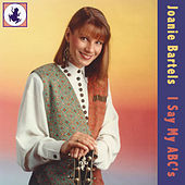 I Say My ABC's by Joanie Bartels