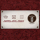 The Hammer, The Anvil, The Stirrup by The Noises 10