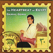 The Heartbeat of Egypt by Gamal Goma
