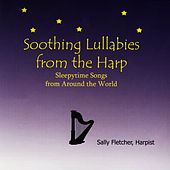 Soothing Lullabies from the Harp by Sally Fletcher