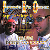 From Dirty to Clean Syruped Out & Chopped Up by P.K.O.