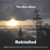 Rekindled by New Dawn