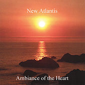 Ambiance of the Heart by New Atlantis