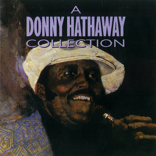 A Donny Hathaway Collection by Donny Hathaway