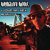 I Love My Sex by Benassi Brothers