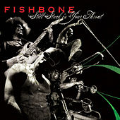 Still Stuck in Your Throat de Fishbone