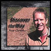 Discover the Way by Nick Cardilino