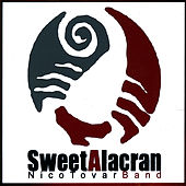 Sweet Alacran Remixes by Nicolas Tovar