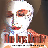 So Long Former Beauty Queen by Nine Days Wonder