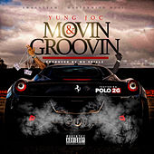 Movin & Groovin (feat. Polo 2G) by Yung Joc