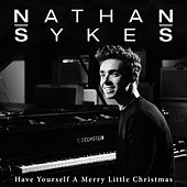Have Yourself A Merry Little Christmas by Nathan Sykes