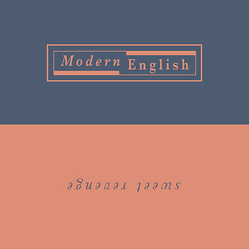 Sweet Revenge by Modern English