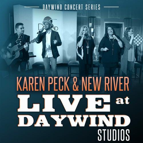 Live at Daywind Studios: Karen Peck & New River by Karen Peck & New River