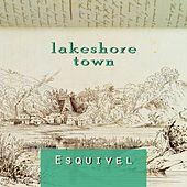 Lakeshore Town by Esquivel