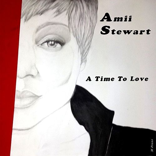A Time to Love by Amii Stewart
