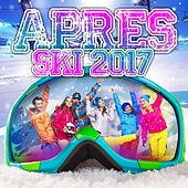 Apres Ski 2017 von Various Artists