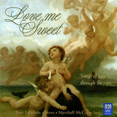Love Me Sweet by Marshall McGuire