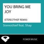 You Bring Me Joy - Single by Shay