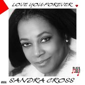 Love Me Forever by Sandra Cross