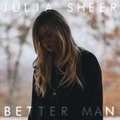 Better Man by Julia Sheer