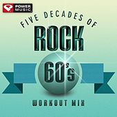 Five Decades of Rock 60's Workout Mix (60 Minute Non-Stop Workout Mix (135-152 BPM) ) by Various Artists