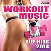 Workout Music - Top Hits 2014 (60 Min Non-Stop Workout Mix (130 BPM) ) by Various Artists