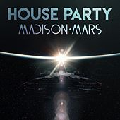 House Party de Madison Mars